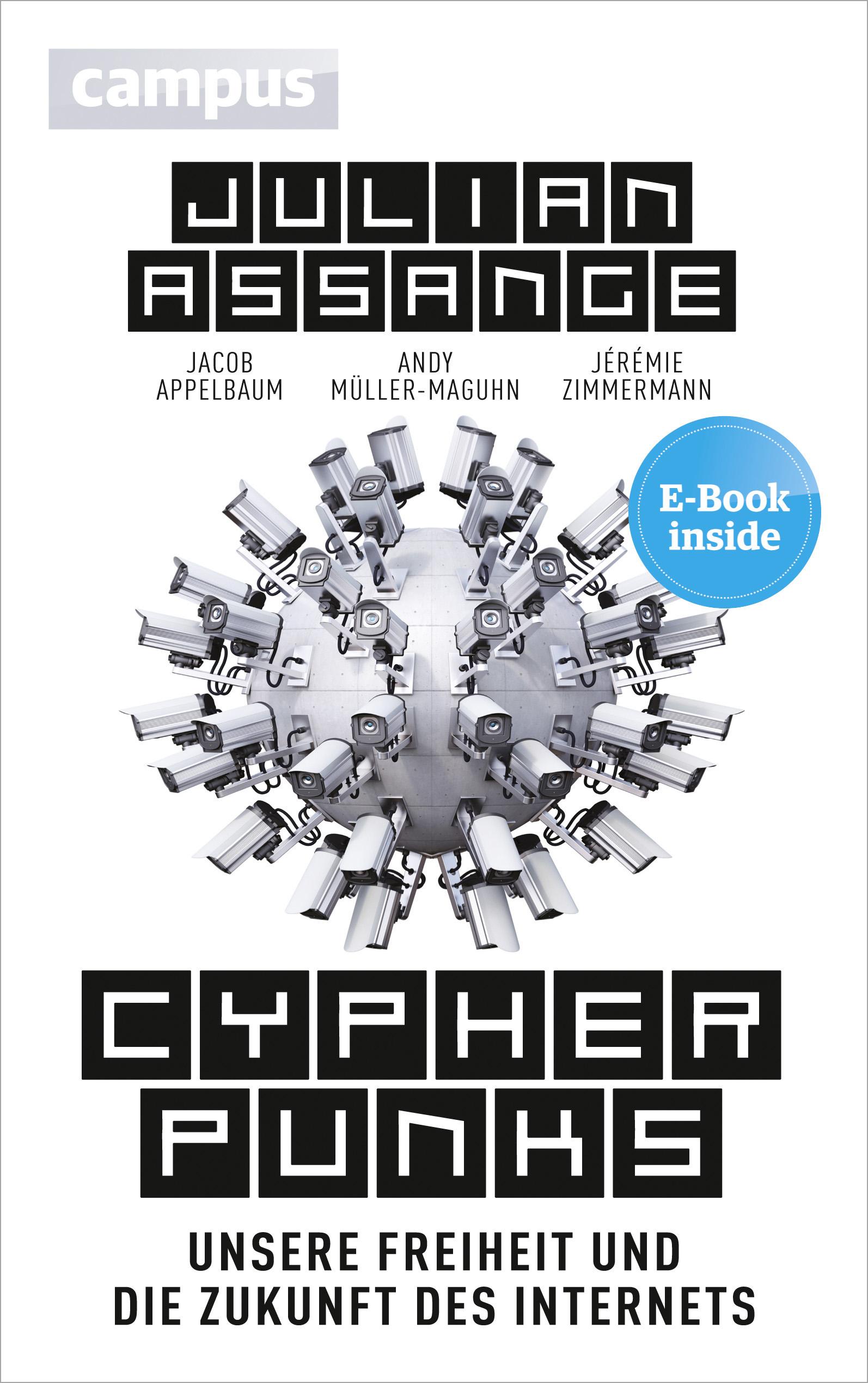 Cyphrepunks von Julian Assange, Jacob Appelbaum, Andy Müller-Maguhn