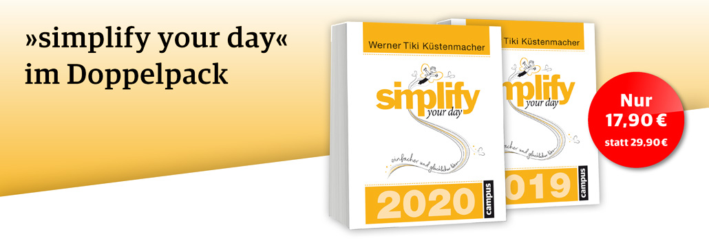 »simplify your day« im Doppelpack